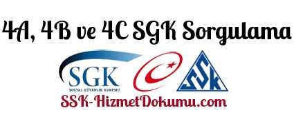 4A, 4B ve 4C SGK Sorgulama