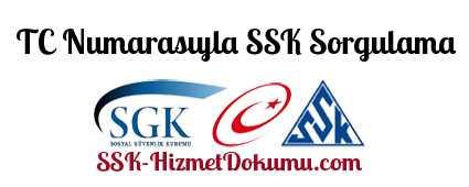 TC Numarasıyla SSK Sorgulama