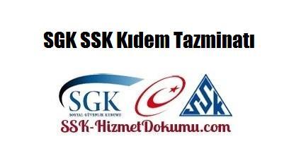 SGK SSK Kıdem Tazminatı 2014