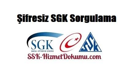 Şifresiz SGK Sorgulama