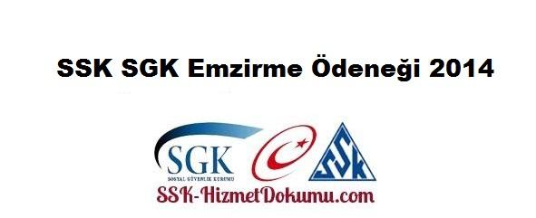 SSK SGK Emzirme Ödeneği 2014