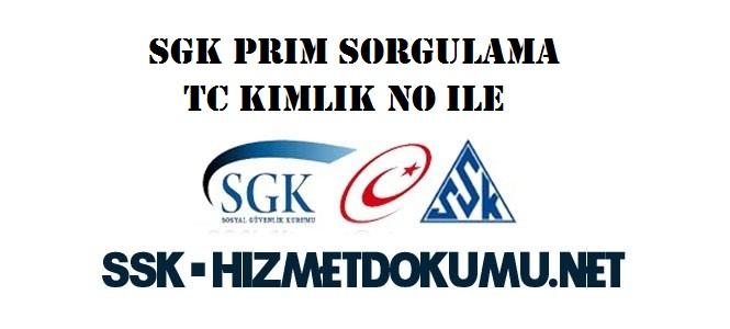 SGK Prim Sorgulama TC Kimlik No ile