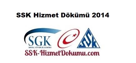 SSK Hizmet Dökümü 2014